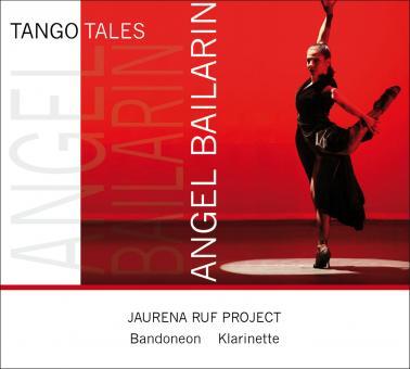 TANGO TALES - ANGEL BAILARIN