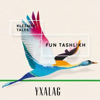 KLEZMER TALES - FUN TASHLIKH